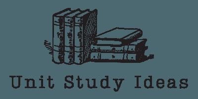 Unit Study Ideas
